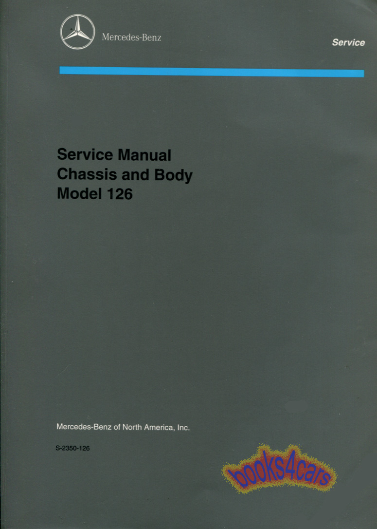 REAL BOOK by Mercedes Chassis & Body Shop Service Repair Manual for all  1981-1991 S-Class models both Gas & Diesel, Coupe & Sedan, std & Long wheel  base.