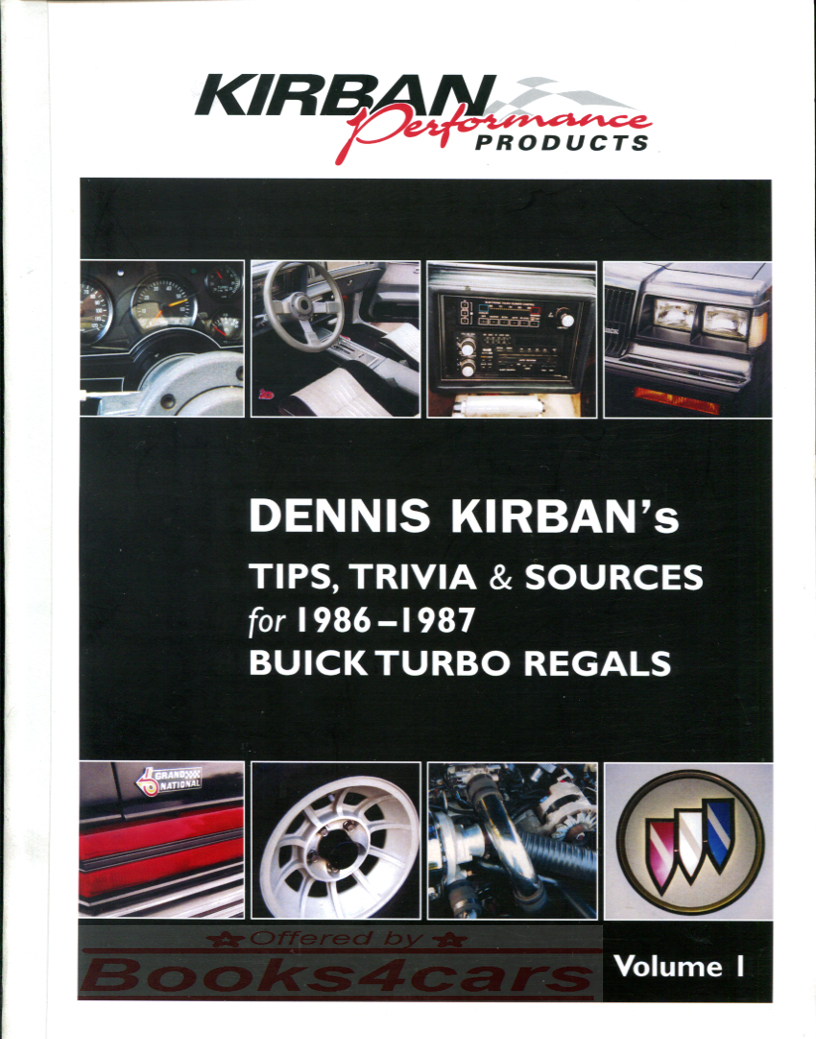 86-87 Buick Grand National Turbo Regal Tips Sources & Trivia by Kirban 50  pages (865_7027) ...