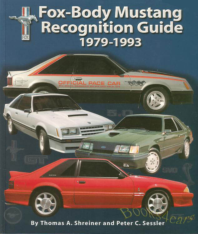 Mustang Book Recognition Guide Fox Body Ford Svt Gt 5 0 Lx
