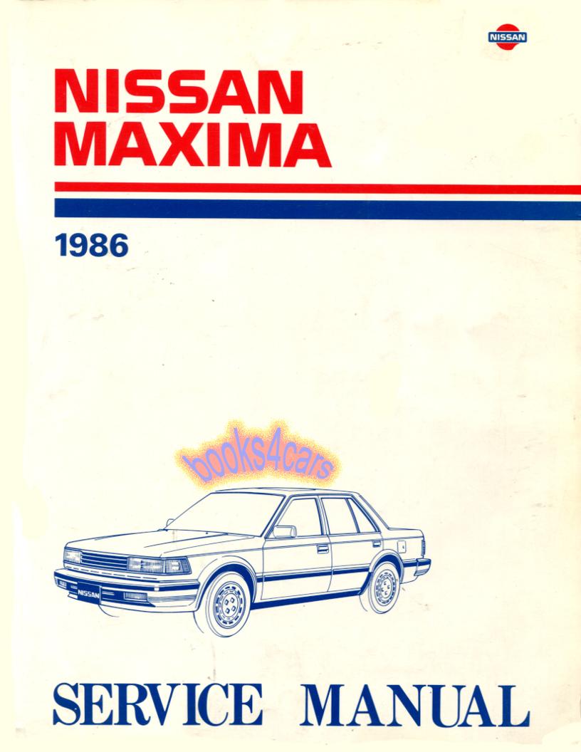 1986 Maxima Shop Service Repair Manual by Nissan (86_Maxima_SVC) ...