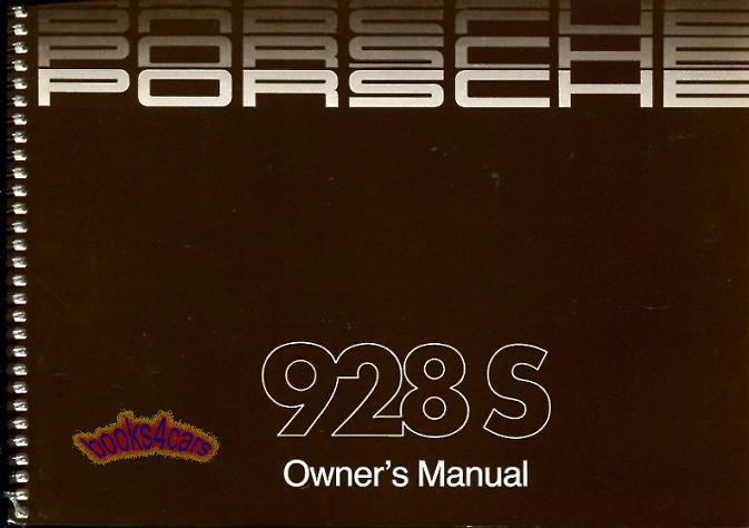 1986 porsche 928 928s owners manual handbook guide 1986 porshe 928 rh ebay com porsche 928 maintenance manual 1978 porsche 928 owners manual