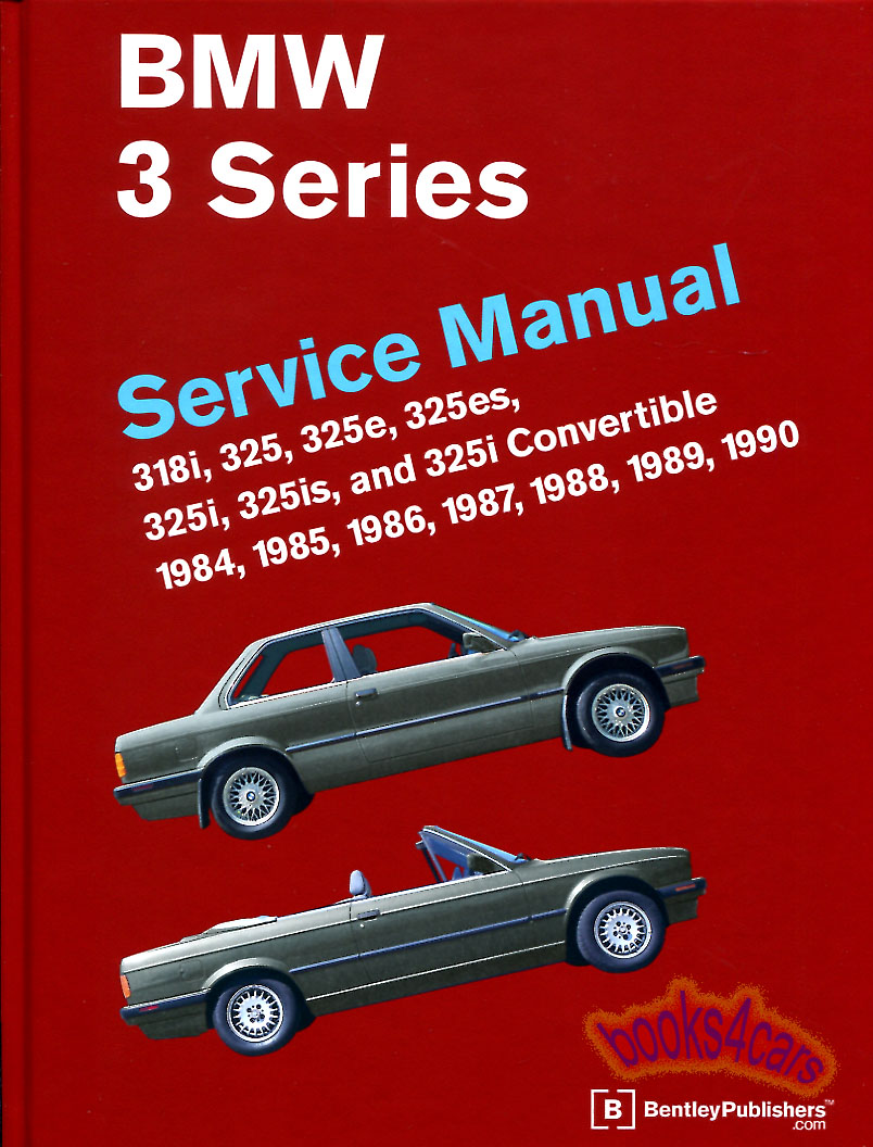 REAL HARDCOVER BOOK 560 pages most comprehensive Shop Service Repair Manual  for all 1984-1990 E30 3-Series BMW's including 318i 352 325e 325es 325i  325is ...