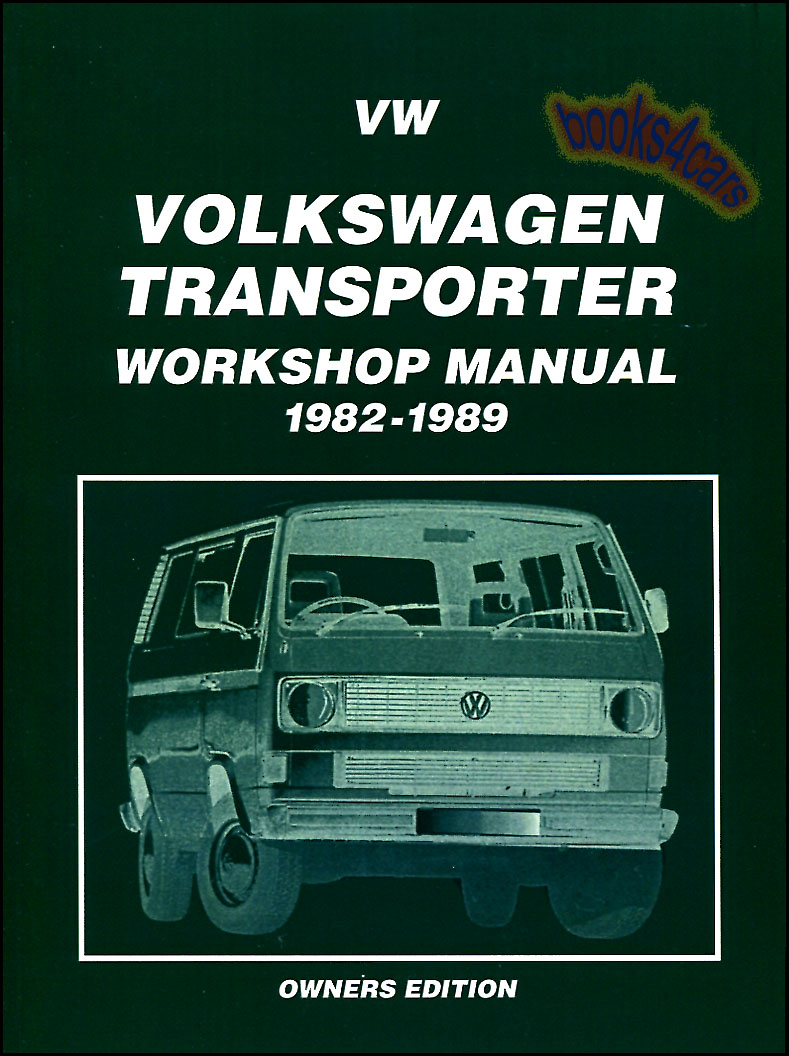 REAL BOOK 176 pages Shop Service Repair Manual for all 1982-1989 Volkswagen  Vanagon Vans water cooled both 1.9 & 2.1 including Westfalia campers in  New, ...