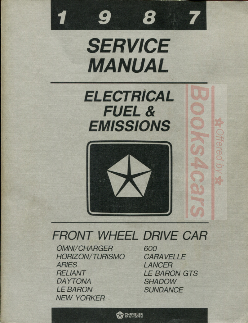Chrysler Fwd Manuals At 1990 Dodge Daytona Wiring Diagram 87 Electrical Fuel Emissions Shop Service Repair Manual For Plymouth Shadow Sundance Lancer Caravelle Reliant Lebaron New