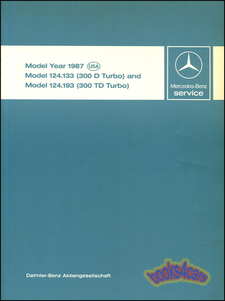 Mercedes 300d Shop Service Manuals At Wiring Diagram 87 Td Turbo Technical Introduction By Tech Intro
