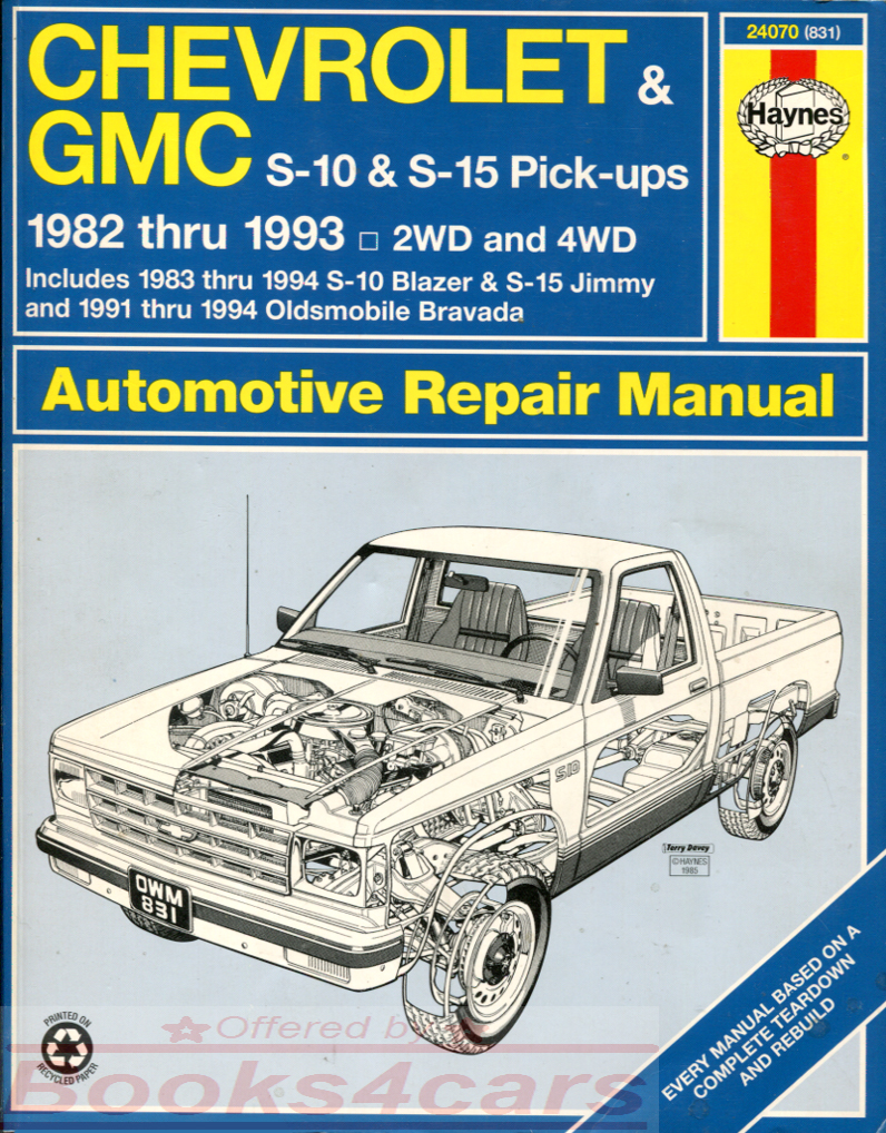 82-94 S-10 & Blazer shop service repair manual by Haynes, covers Chevrolet  S10 GMC Truck S15 Sonoma pickups 82 to 93 & S10 Blazers S15 Jimmy 83 to 94  & 91 ...