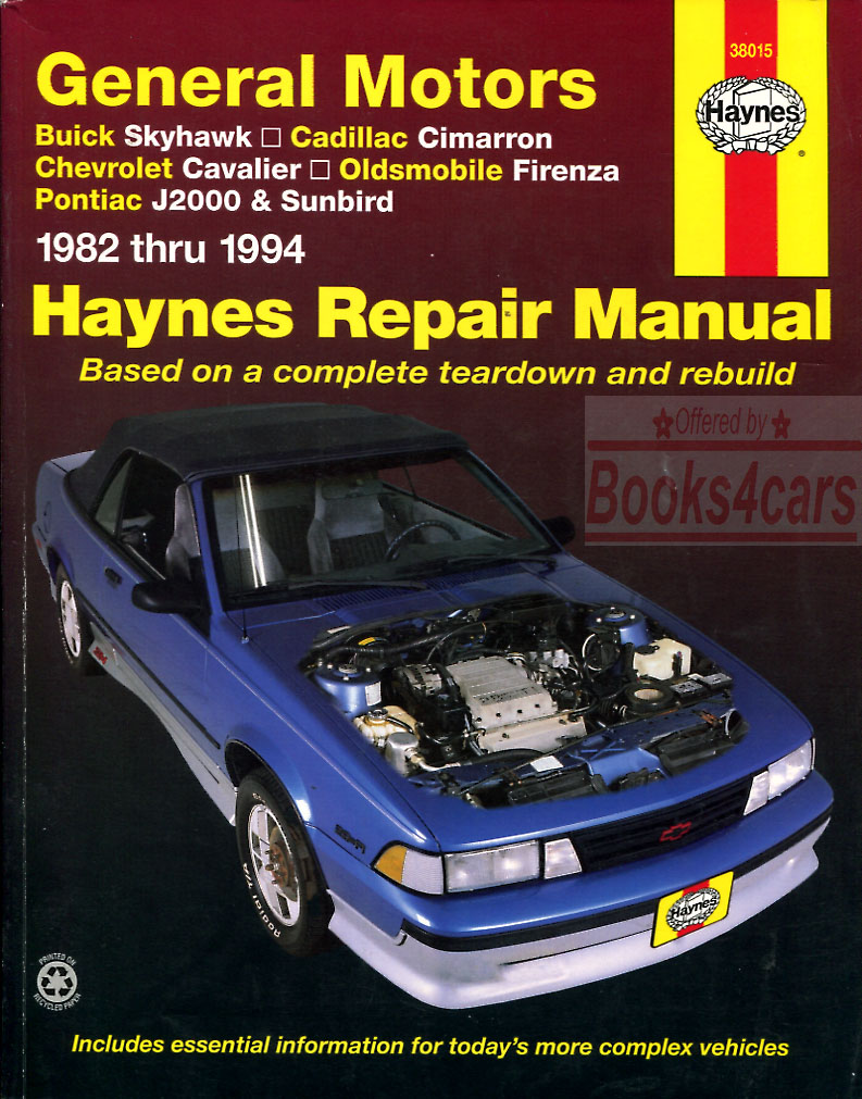 82-94 GM Buick Skyhawk Chevrolet Cavalier Pontiac J2000 Sunbird Oldsmobile  Firenza Cadillac Cimarron shop service repair manual by Haynes (88_38015)  ...