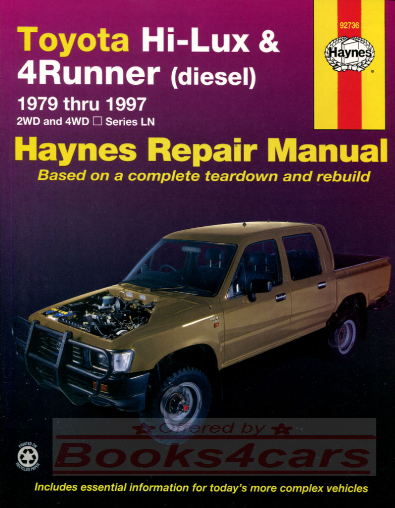 79-96 Toyota Diesel LN Hi-lux pickup & 4Runner Truck service repair manual  by Haynes for Pickup & 4-Runner Surf L, 2L, 3L, 2.2 2.4 2.8 engines Hilux  ...