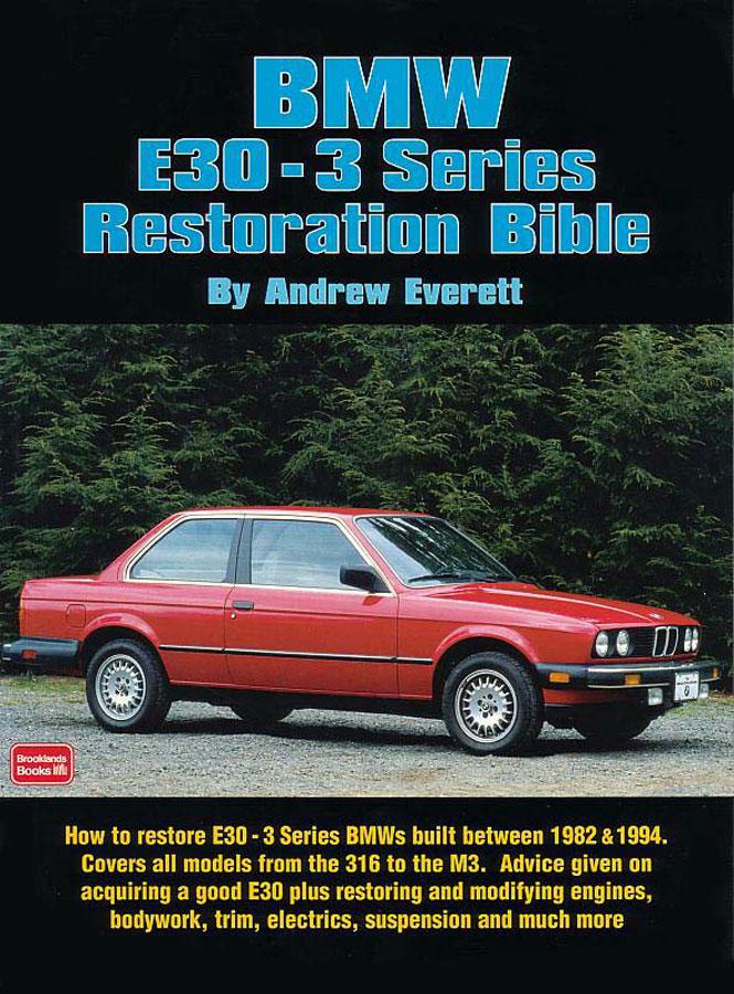 bmw e30 manual book restoration bible how to restore 3 series rh ebay com BMW 316 2015 BMW 316 2014