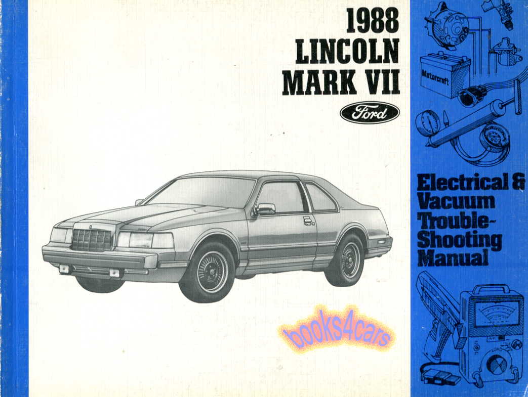 Ford Manuals At 1988 Merkur Xr4ti Wiring Diagram 88 Mark Vii Electrical Vacuum Troubleshooting Manual By Lincoln Fps1212088