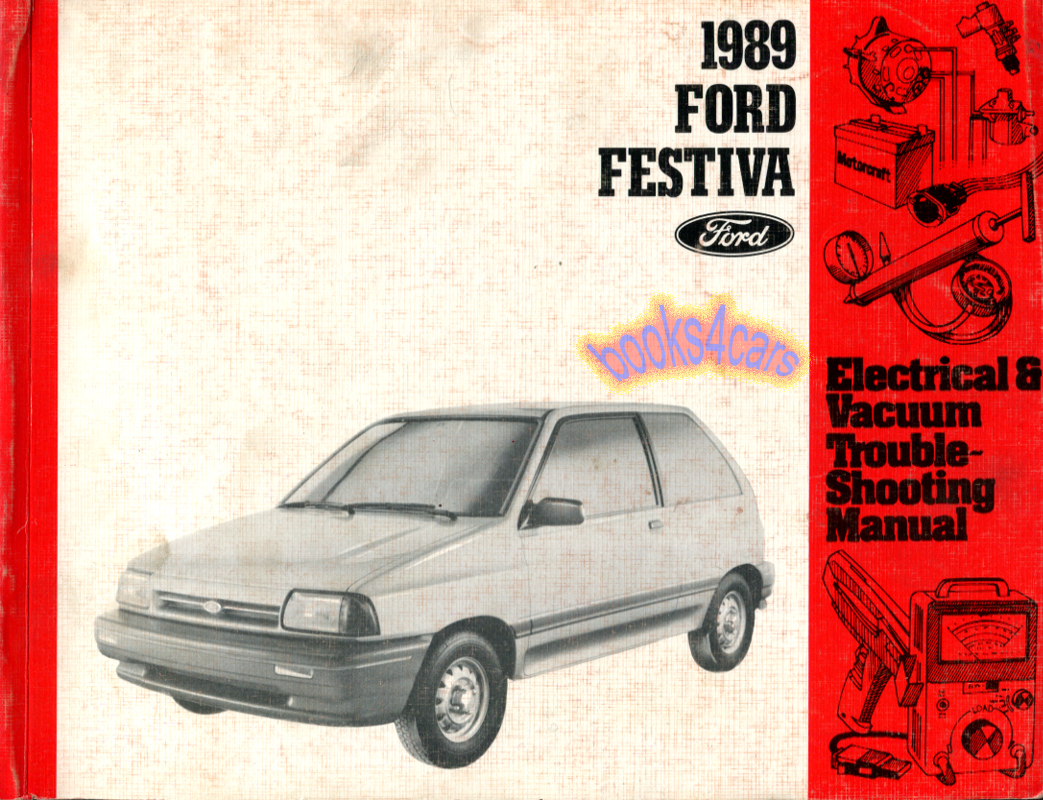 Ford Festiva Manuals At Wiring Diagram For 1988 89 Electrical And Vacuum Troubleshooting Manual By 89f Festelct