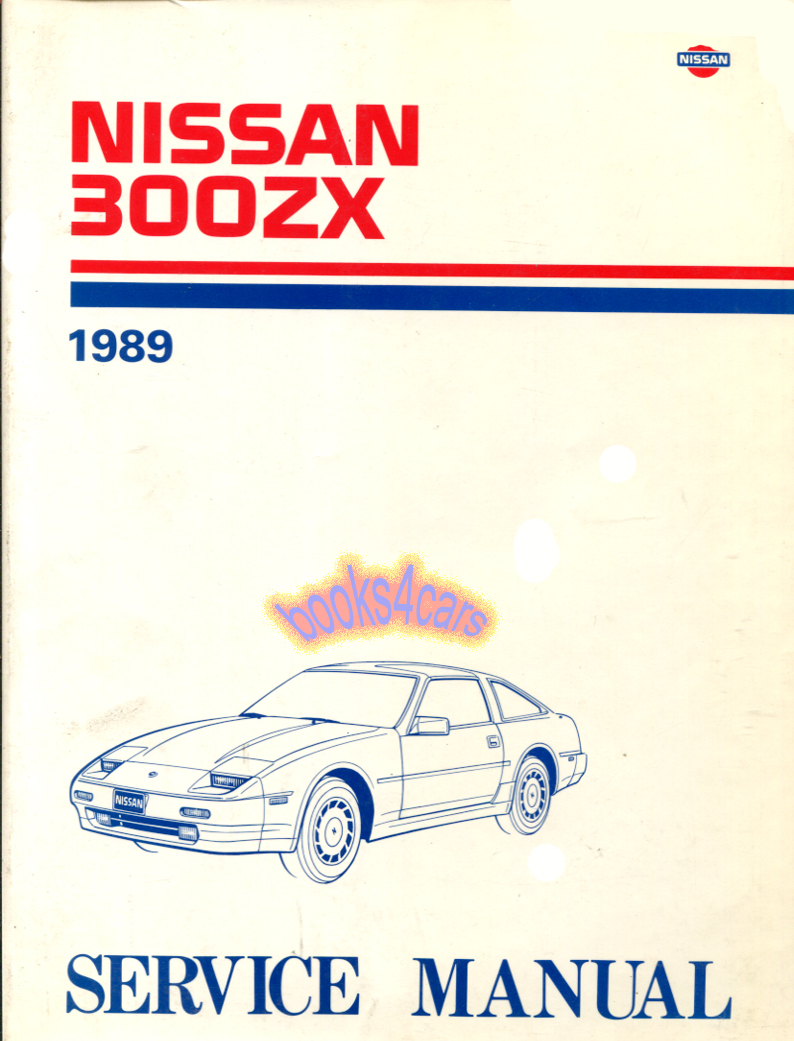 89 300ZX Shop Service Repair Manual by Nissan for 300 ZX (89_2Z3189) ...