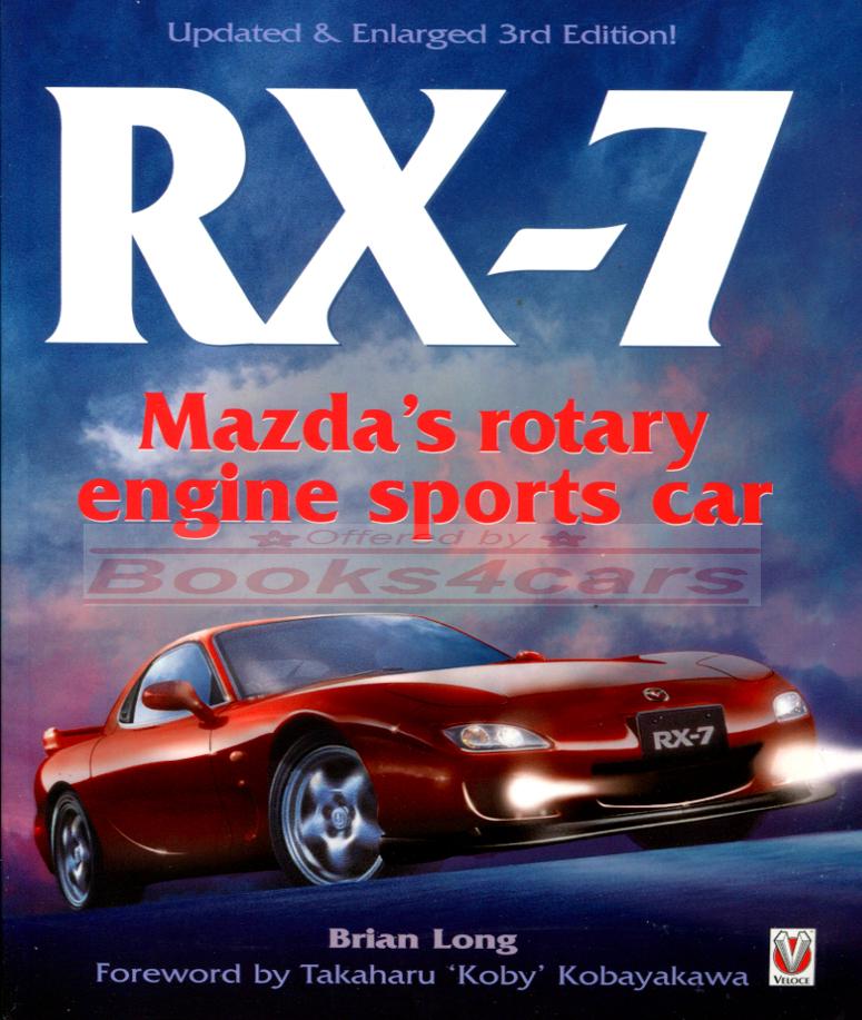 RX7 MAZDA BOOK LONG BRIAN RX-7 ROTARY