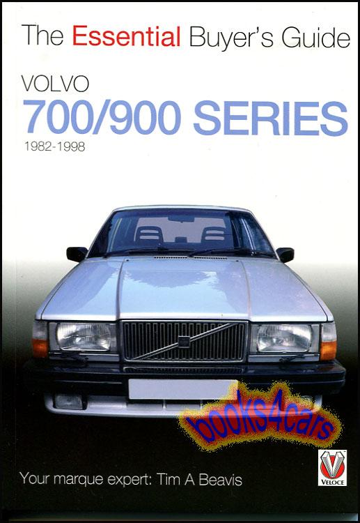 volvo book buyers guide book 700 900 essential 740 940 960 760 ebay rh ebay co uk Volvo 740 Wagon Volvo 140