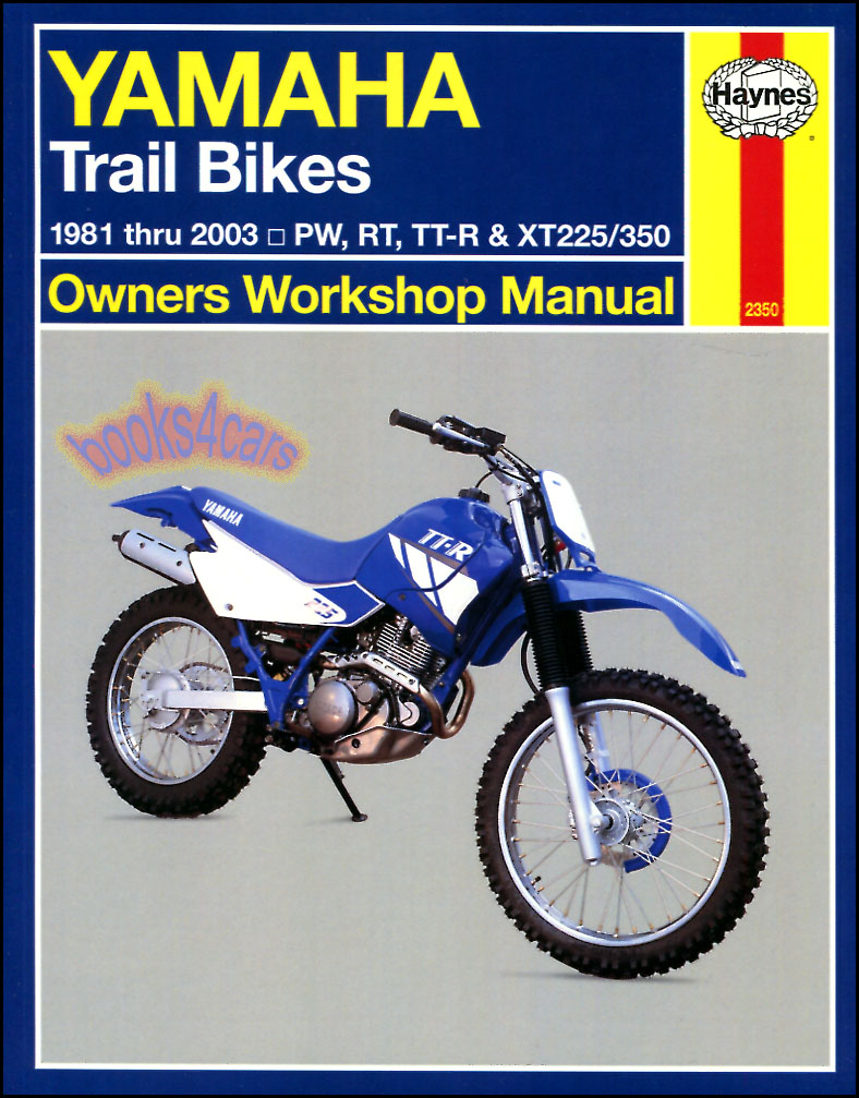 REAL BOOK 81-03 Yamaha Trail Bikes Shop Service Repair Manual by Haynes for  PW RT TT-R XT XT225 XT350 models in New, never-opened condition