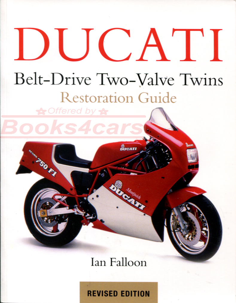 REAL BOOK Latest Revised Edition 224 pgs w/over 400 photos all about Ducati  Belt-Drive Two-Valve Twins. Covers Pantah F1 F3 Paso Sport Supersport  Alazurra ...