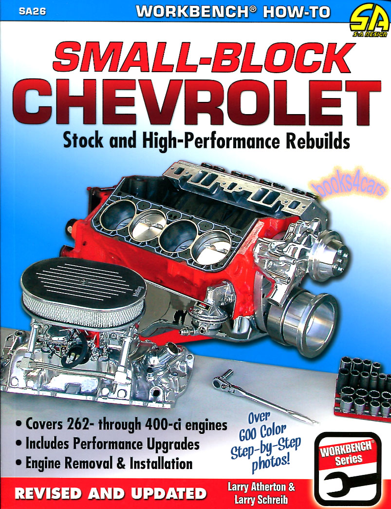 Chevrolet Truck Manuals At Wiring Diagram For Chevy Small Block 327 Stock And High Performance Rebuilds By L Atherton Schreib 160 Pages 650 Photos 262 265 267 283 302 305 350 400 Includes