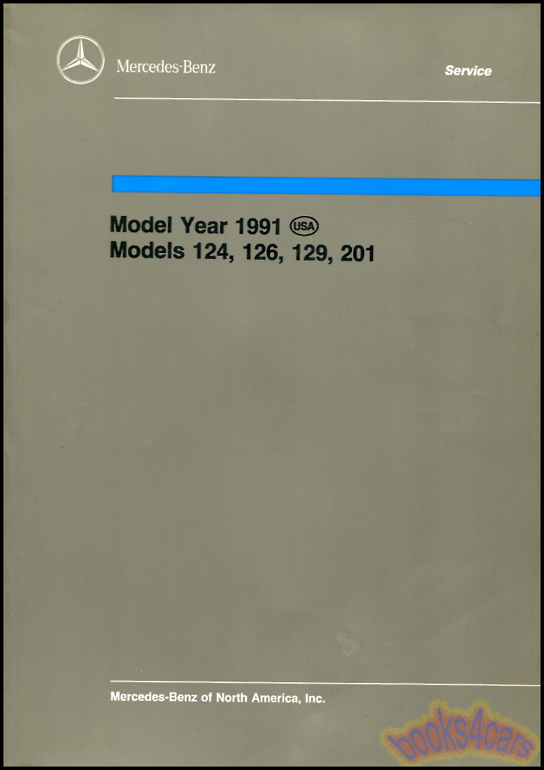 mercedes 124 shop service manuals at books4cars com rh books4cars com mercedes 500 sl owners manual mercedes 190 sl workshop manual