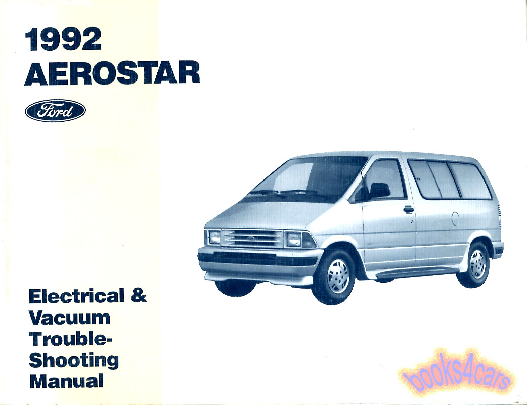 Ford Manuals At Aerostar Engine Diagram 92 Electrical Vacuum Troubleshooting Manual By Truck Aero Evtm