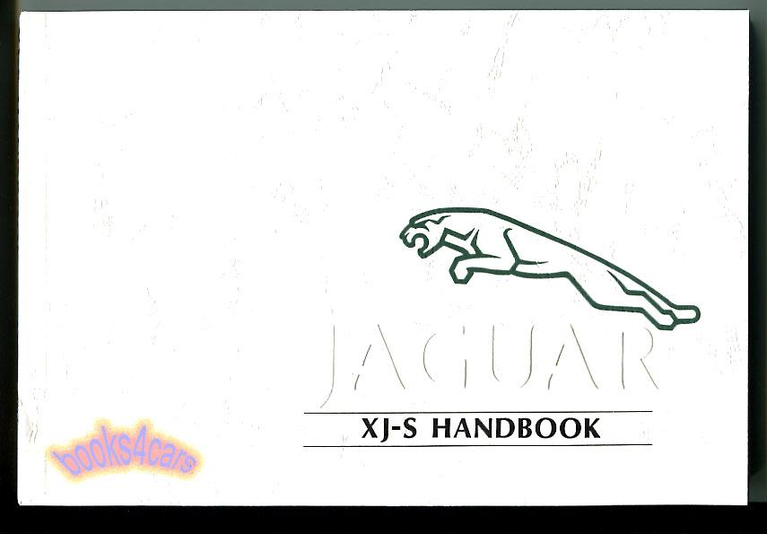 Jaguar owner manuals at books4cars 92 93 xjs owners manual by jaguar xj s 92jjm18020320 not a shop manual sciox Gallery