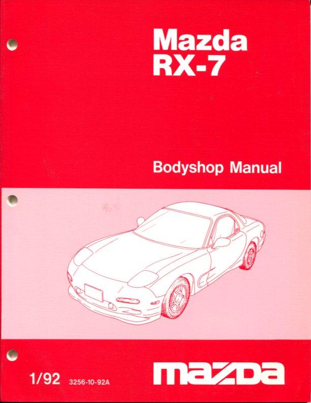 rx7 body shop manual service repair mazda rx 7 book turbo fd r1 1992 rh ebay com Mazda RX-7 Fd 1999 Mazda RX-7