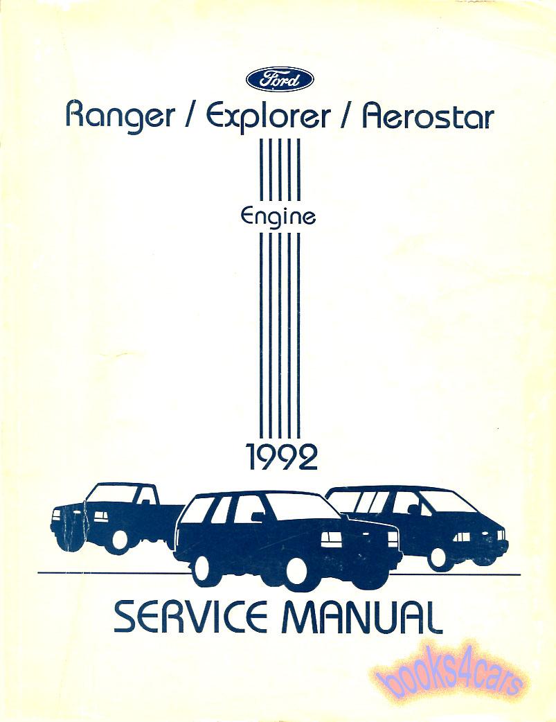 92 Ranger Explorer & Aerostar Engine Shop Service Repair manual by Ford  (92_RngExpAerEng) ...
