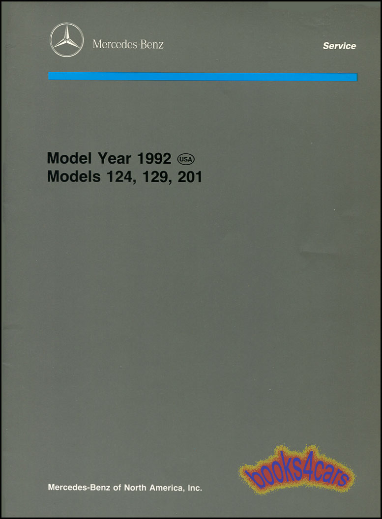 92 Technical Introduction Manual By Mercedes covers models 124 300E 300CE  300TE 300D 129 300SL 500SL 201 190E 2.3 190E 2.6 63 pages (92_Tech_IntroMB)  ...