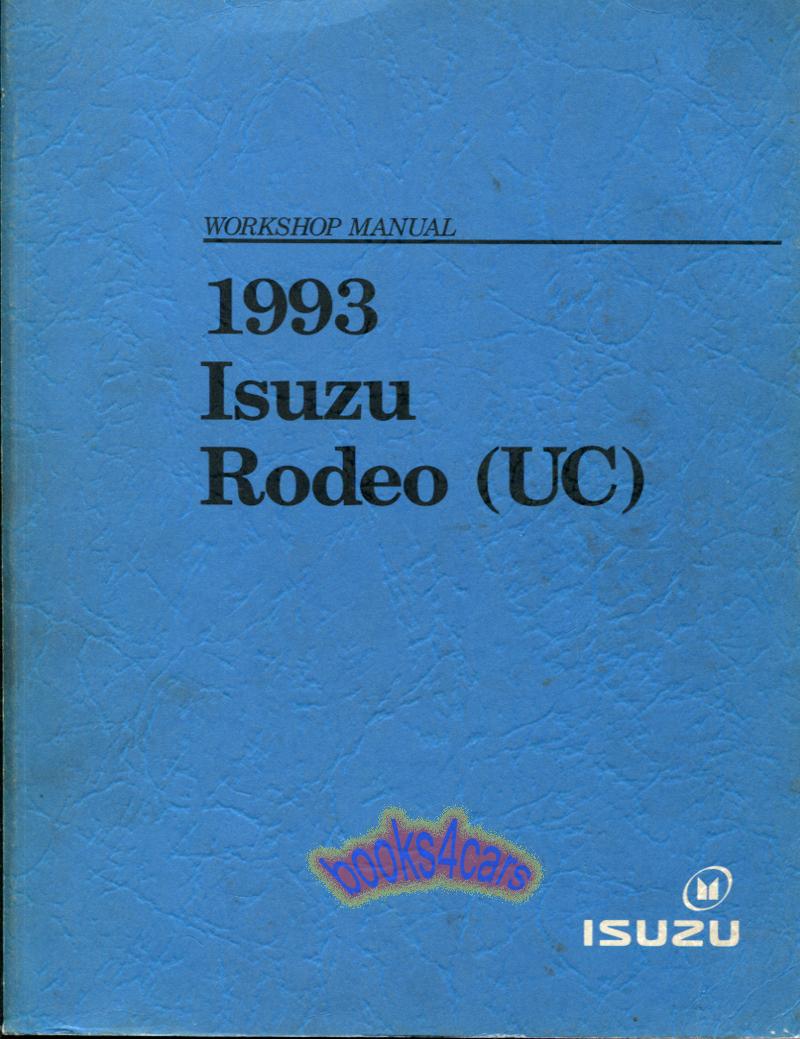 93 Rodeo Shop Service Repair Manual by Isuzu (93_2909930720) ...