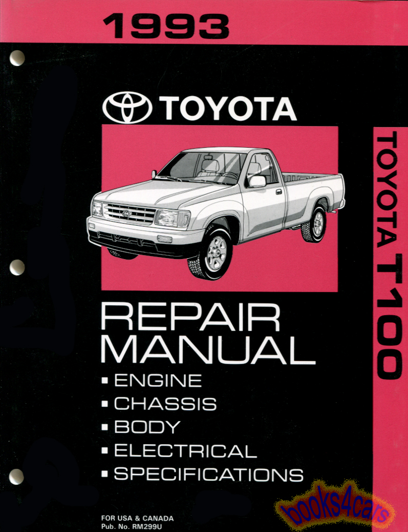 Toyota T100 Manuals At 1996 Fuse Diagram 93 Shop Service Repair Manual By For T 100 Truck Rm299u