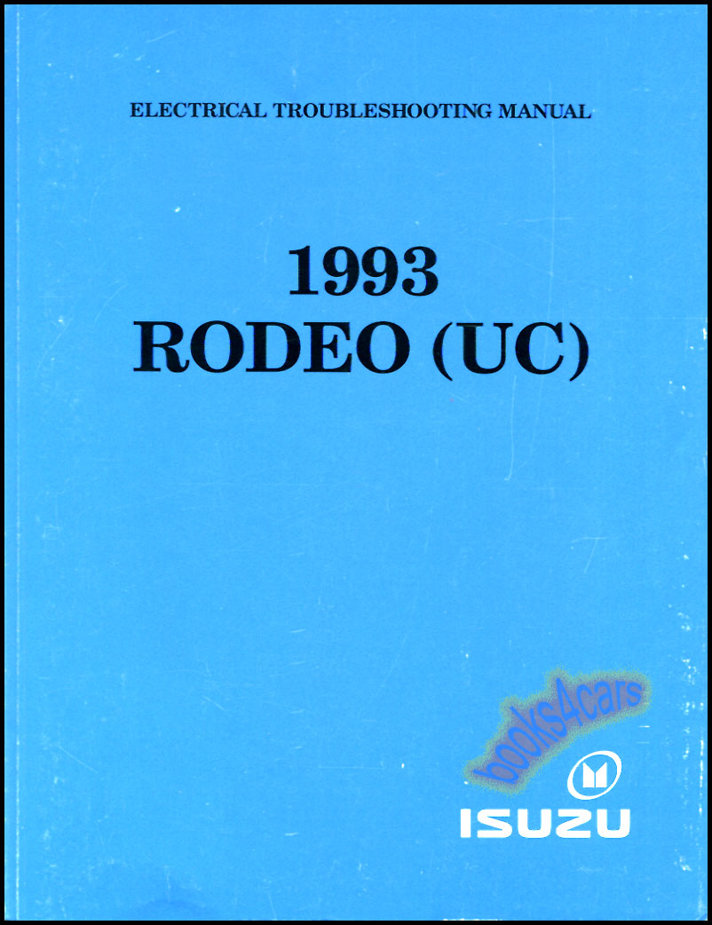 93 Rodeo electrical troubleshooting manual by Isuzu (UC) (93_RodeoElct) ...