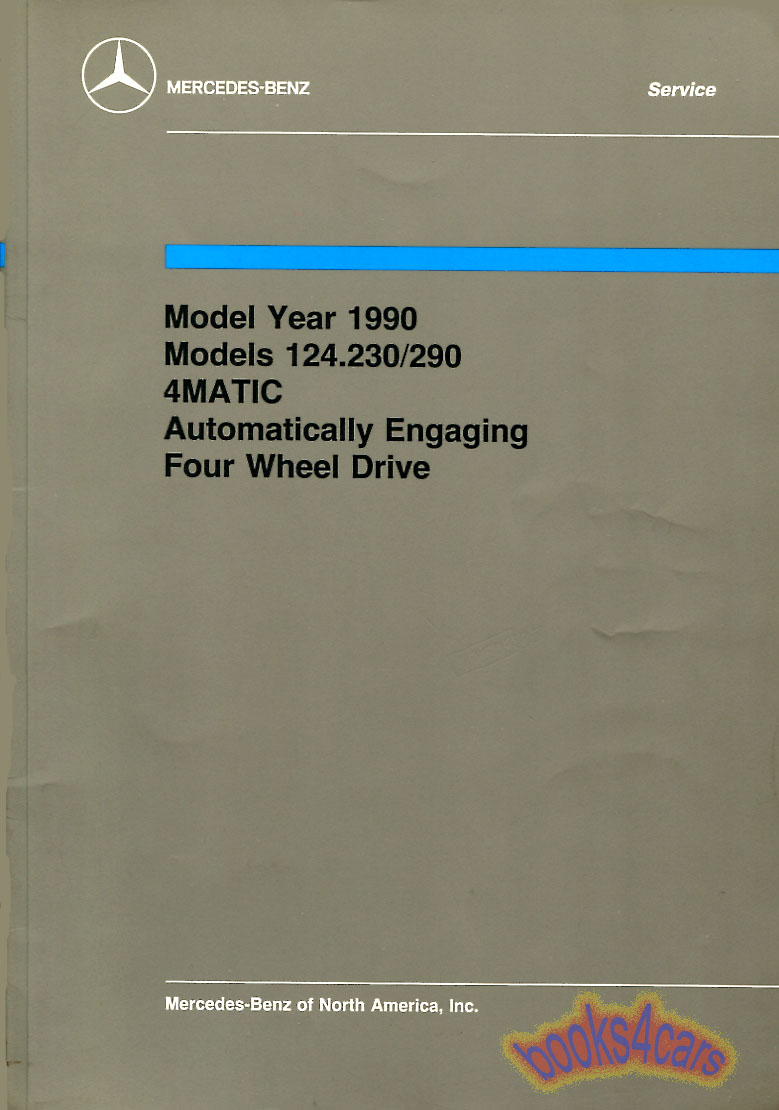 90 Technical Introduction for 300E & 300TE 4Matic by Mercedes  (93_S_2355_000) ...