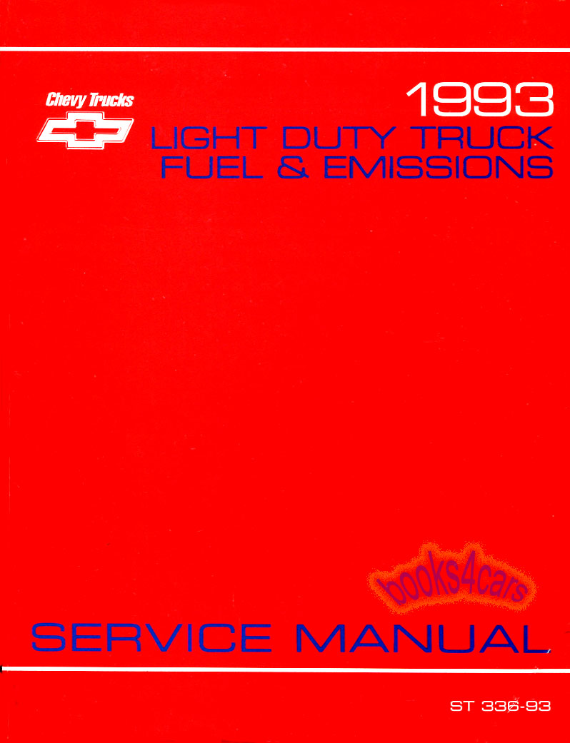 REAL BOOK over 300 pages Original GM Shop Service Repair Manual for Fuel &  Emission systems on all Chevrolet & GMC light Trucks including 1500 2500  3500HD ...