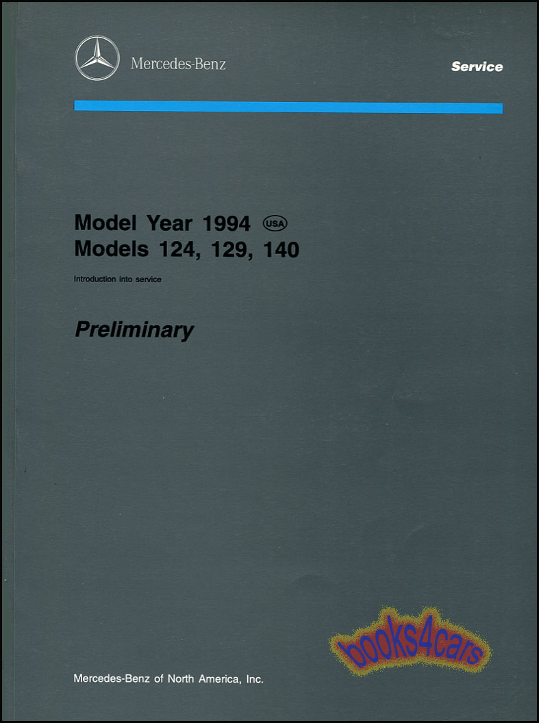 94 124 129 140 202 Introduction into Service Preliminary By Mercedes Benz  (94_124_129_140) ...