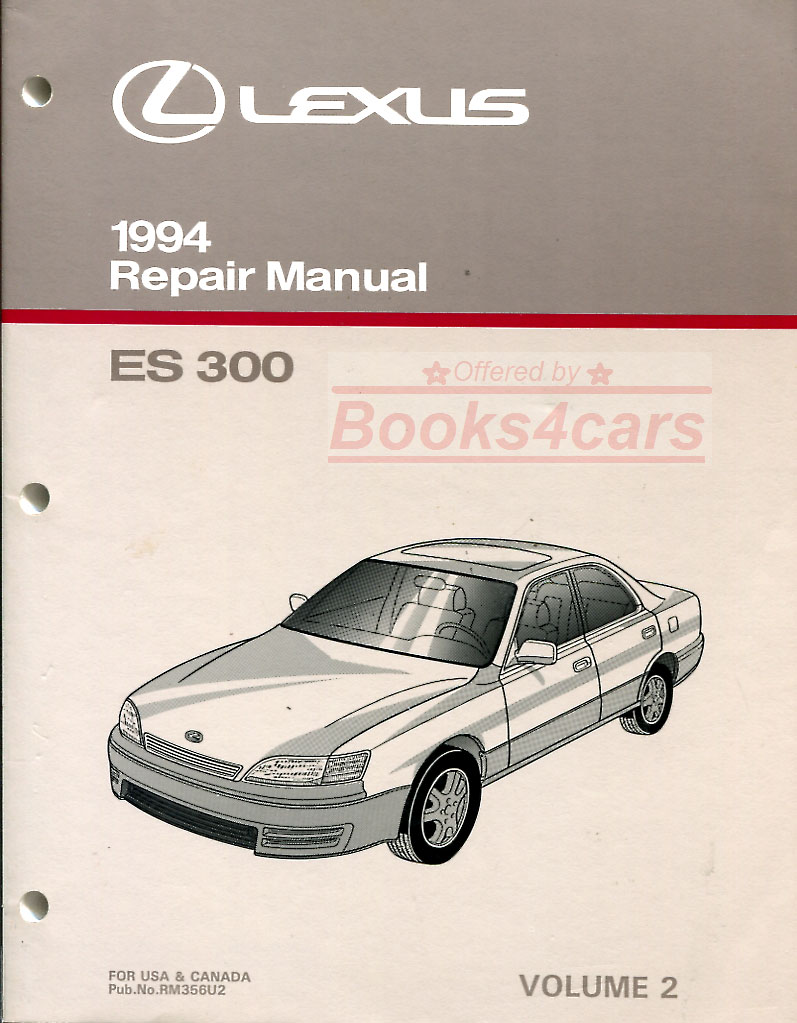 94 ES300 Body, electrical & air conditioning Shop Service Repair Manual by  Lexus for ES 300 (94_RM356U2) ...