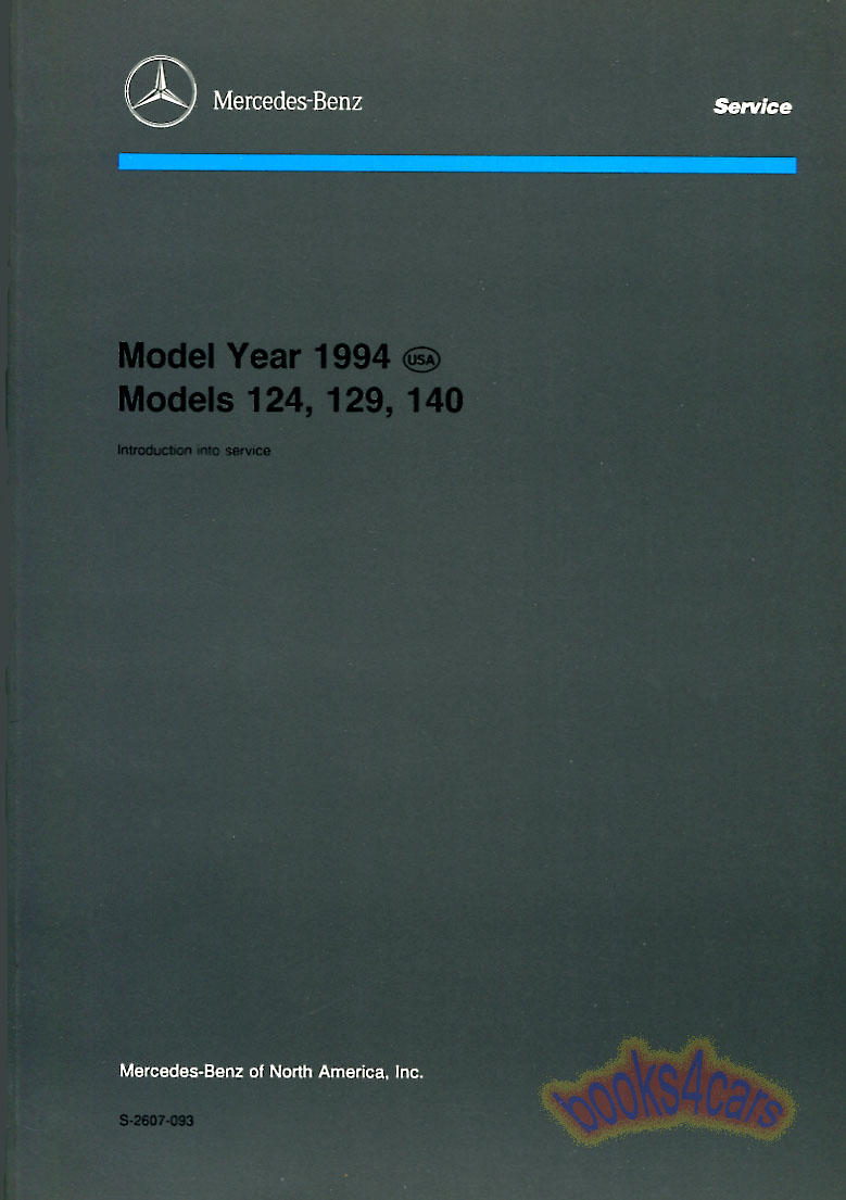 1994 Technical Introduction Shop Service Repair Manual for 124 129 & 140 by  Mercedes 98 pages E300 SL500 SL300 E320 S500 S600 (94_S2607093) ...