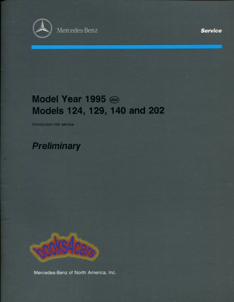 95 124 129 140 202 Introduction into Service By Mercedes Preliminary  (95_124_129_140) ...