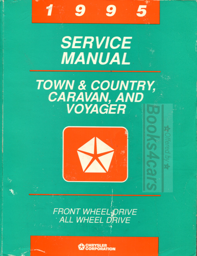 95 Minivan Shop Service Repair Manual for FWD & AWD Caravan, Voyager, Town  & Country by Chrysler, Plymouth & Dodge (95_81_370_5105) ...