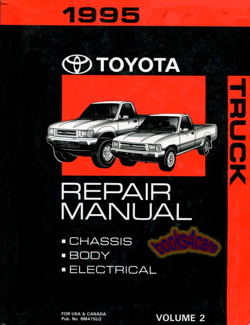95 Truck Chassis, Body & Electrical Shop Service Repair manual, by Toyota  (95_RM415U2) ...