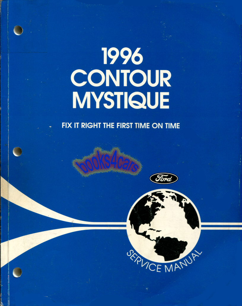 96 Contour & Mystique Shop Service Repair Manual by Ford & Mercury  (96_Cont_Svc) ...