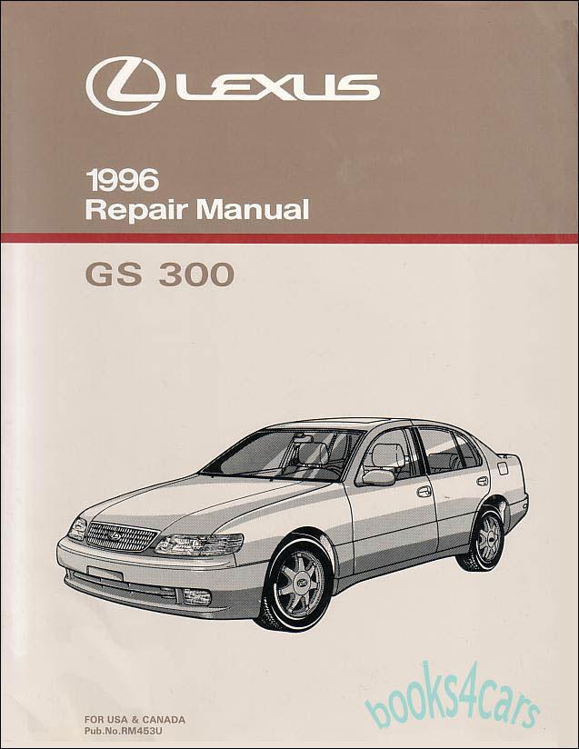 lexus gs300 shop service manuals at books4cars com rh books4cars com 20001 Lexus RX Interior 1997 Cars