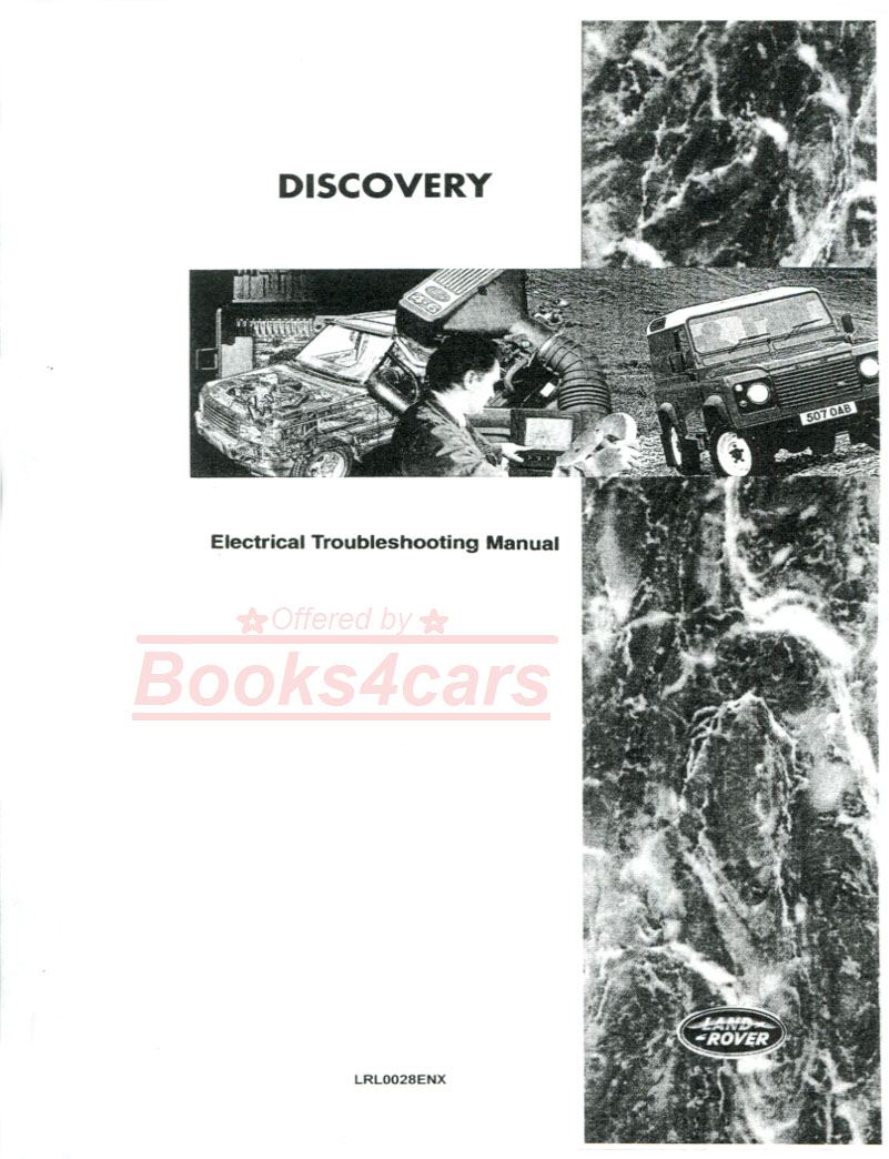 Land Rover Shop Service Manuals At 96 Discovery Wiring Diagram Electrical Troubleshooting Manual By Lrl0028enx