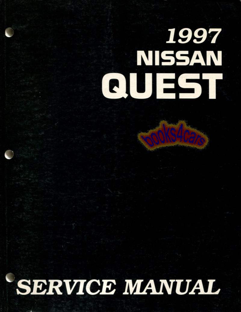 97 Quest Shop Service Repair Manual by Nissan ( also applicable to Mercury  Villager ) (97_2V4097) ...