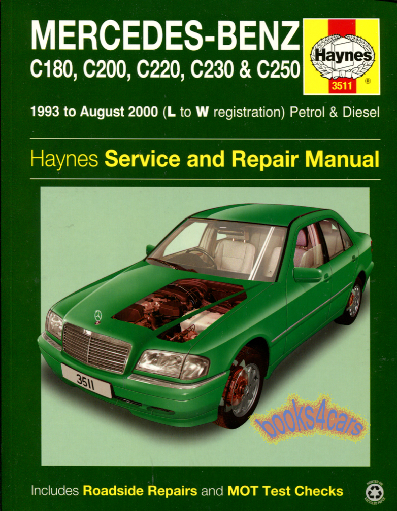 93-00 Mercedes C-Class 202 Shop Service Repair Manual by Haynes hardcover  covering C180-250 4 cyl. gas and all Diesel & Turbo Diesel models C180 C200  C220 ...