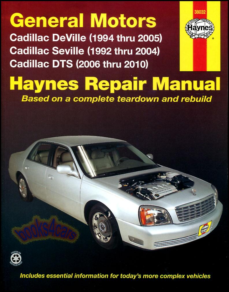 92-2010 Cadillac DeVille DTS & Seville Shop Service Repair Manual by Haynes  Seville 92-2004 DeVille 94-2005 DTS 2006-2010 (97_38032) ...
