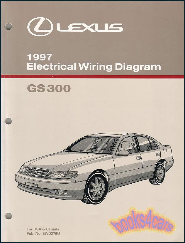 GS300 SHOP MANUAL LEXUS SERVICE REPAIR 1997 BOOK ELECTRICAL WIRING DIAGRAM  GS300 | eBay