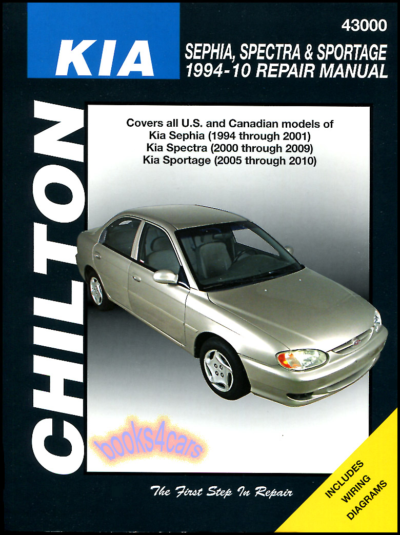 94-10 Kia 91-2001 Sephia 2000-09 Spectra & 2005-10 Sportage Shop Service  Repair Manual by Chilton (98_43000CH) ...