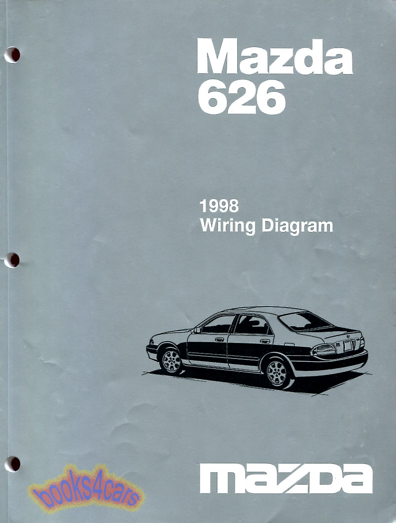REAL ORIGINAL BOOK 110 pages printed by Mazda complete Electrical Wiring  Diagrams for all 1998 Mazda 626 as used in Mazda Dealerships by Dealership  Service ...