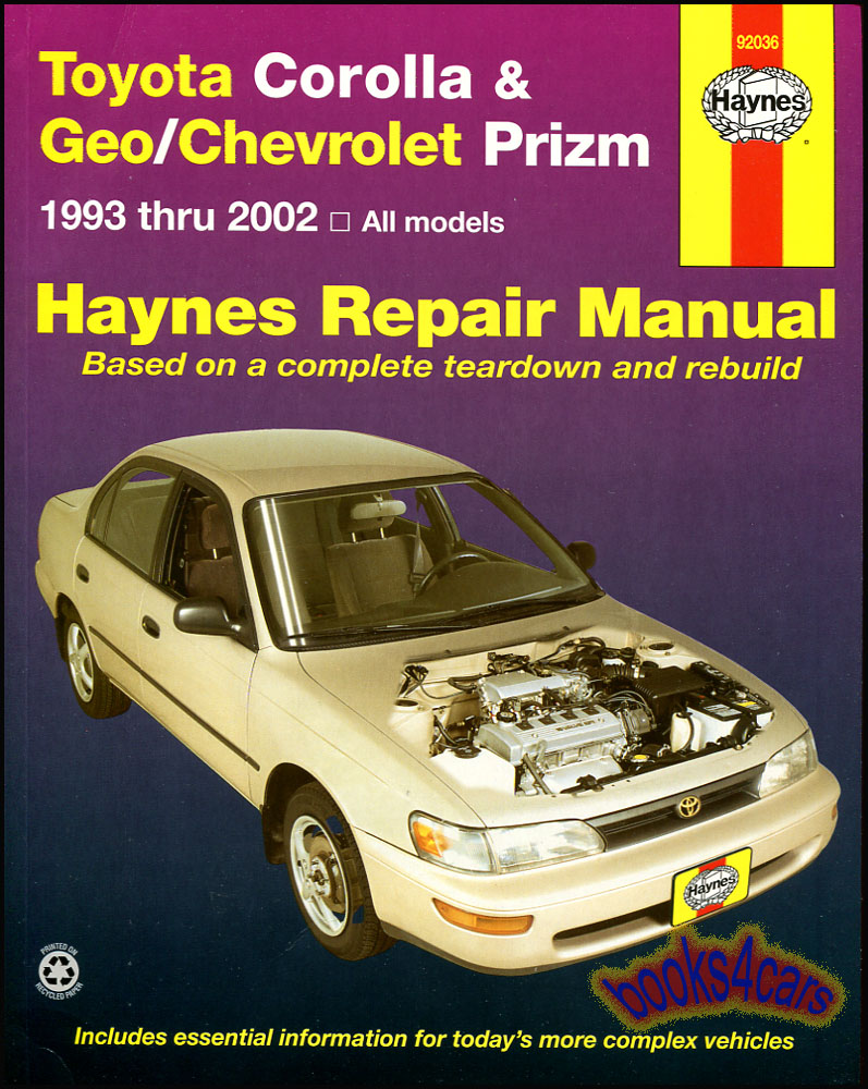 REAL BOOK over 250 page Bumper to Bumper Shop Service Repair Manual for  1993-2002 Toyota Corolla & Geo Chevrolet Prizm by Haynes, with Service &  Repair ...