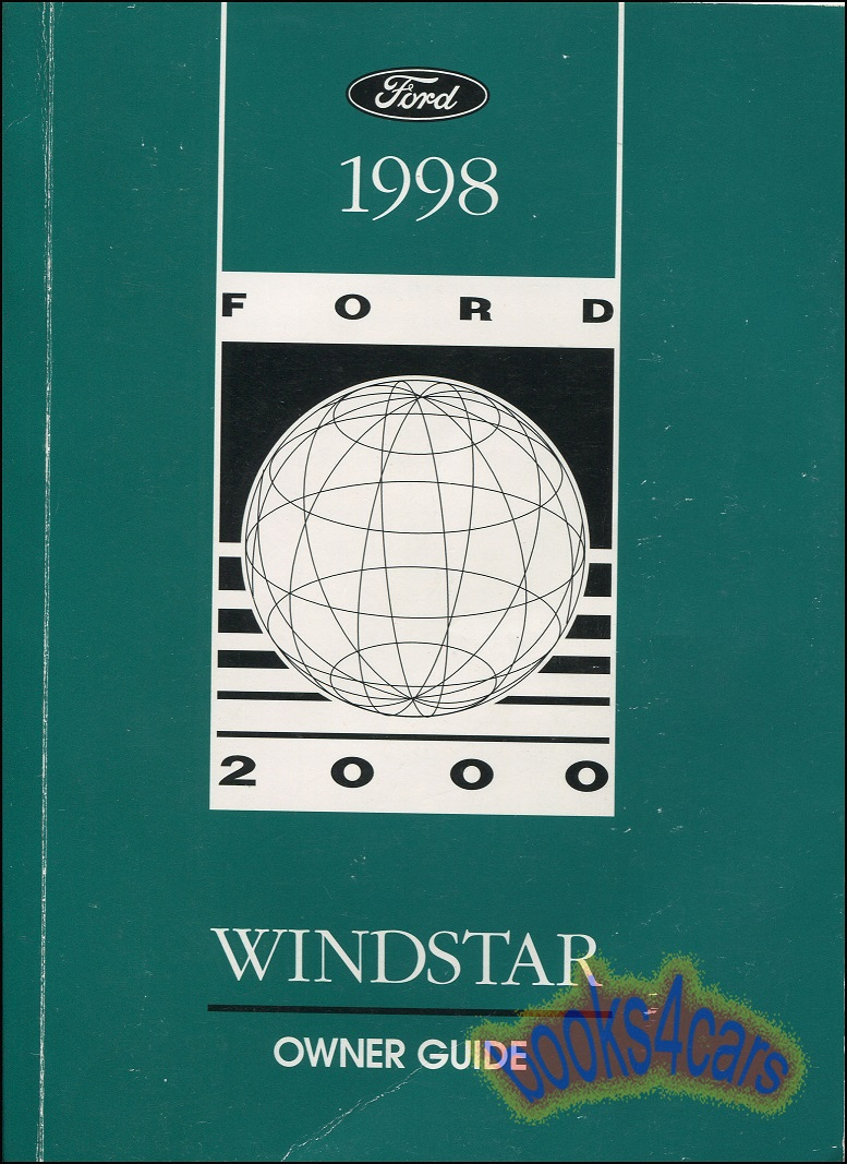 REAL BOOK 380 page Owners Manual for all 1998 Ford Windstar vans with  Driving Instructions Maintenance Information Technical Info Roadside  Emergency Service ...