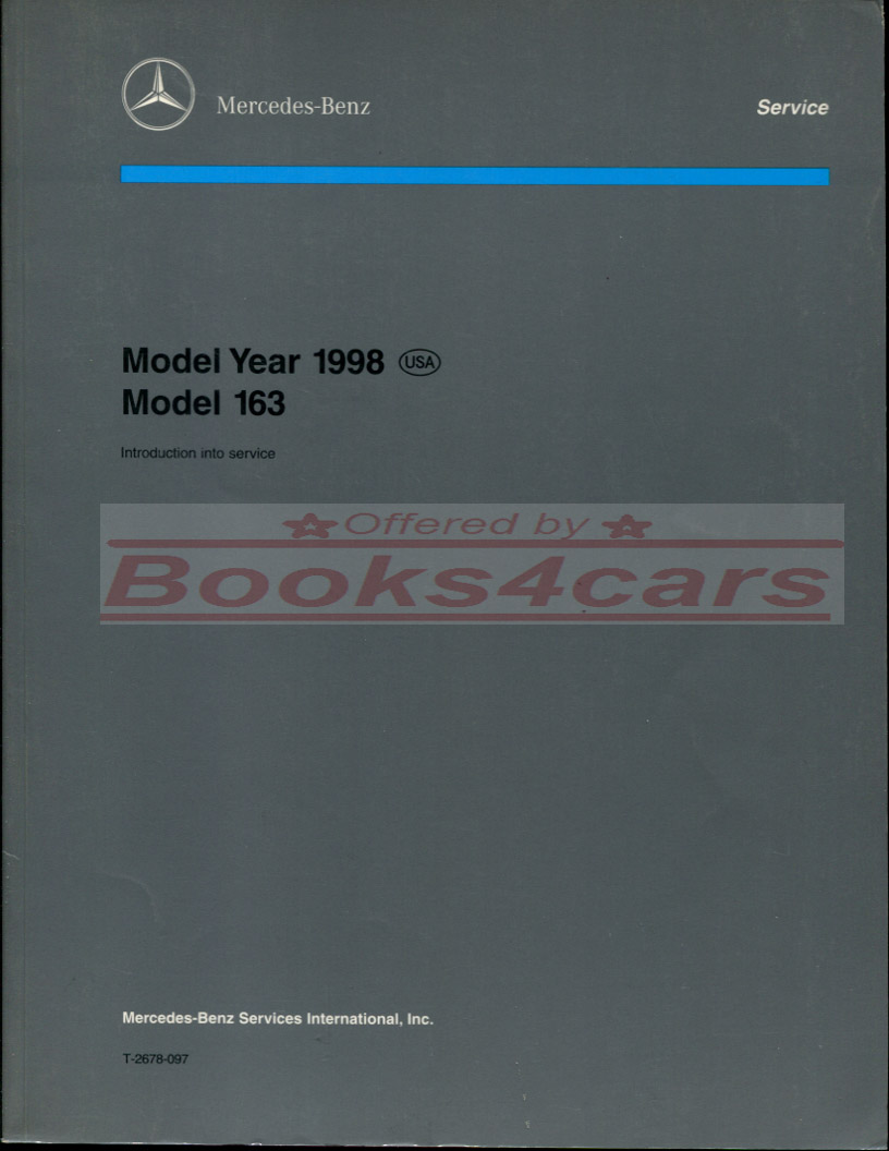 REAL BOOK Introduction Service Manual by Mercedes for Factory Trained  Mercedes Dealership Technicians published at the introduction of the all  new W163 ML ...